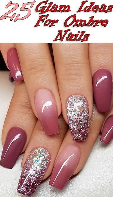25 Glam Ideas For Ombre Nails #Ombre #Nails